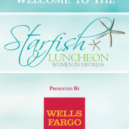 This was the welcome poster for Women In Distress' Starfish Luncheon in 2013