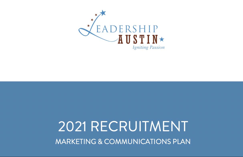 Leadership Austin Recruitment Marketing Plan